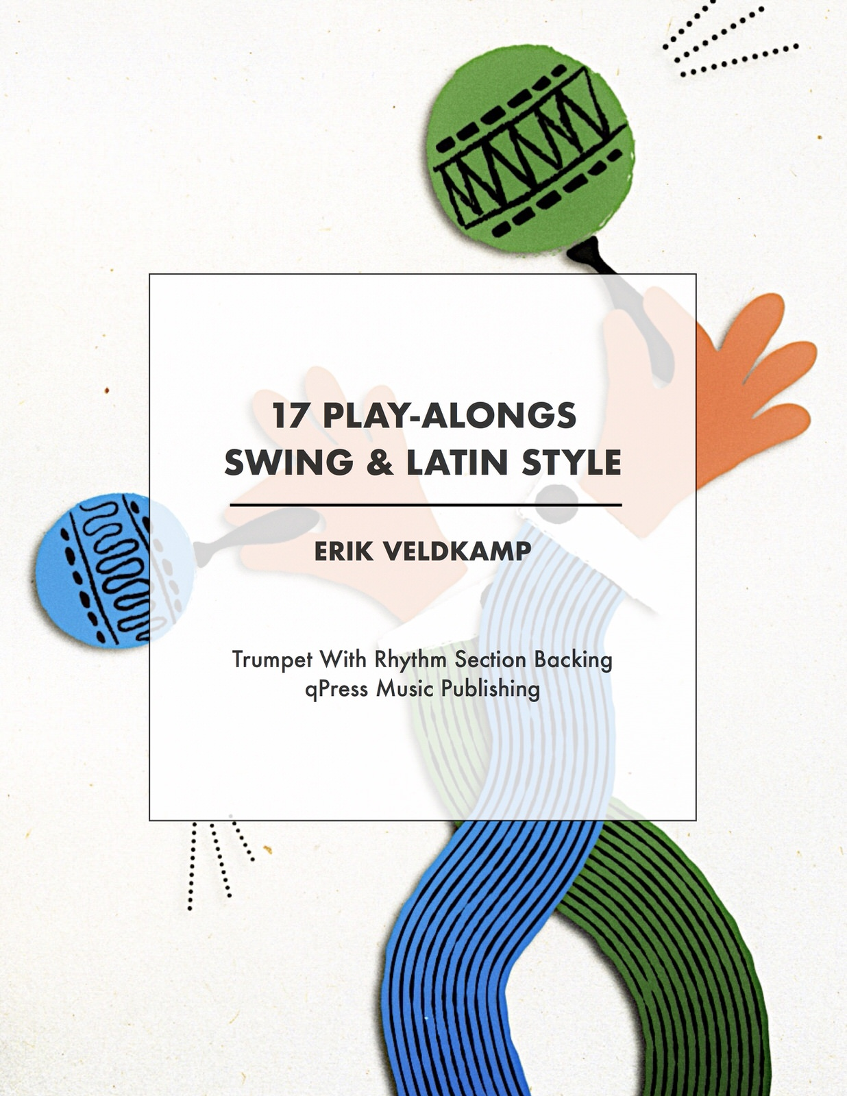 Veldkamp 17 Play Alongs in Swing & Latin Style