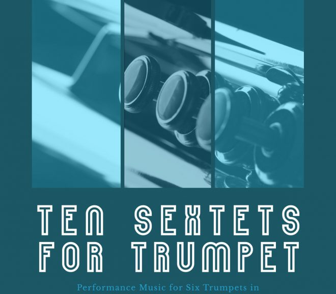 10 Swing & Latin Trumpet Sextets