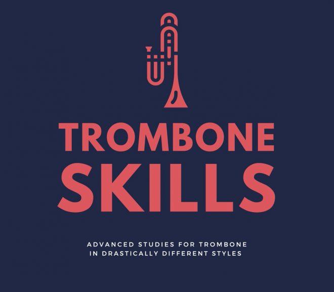 Trombone Skills